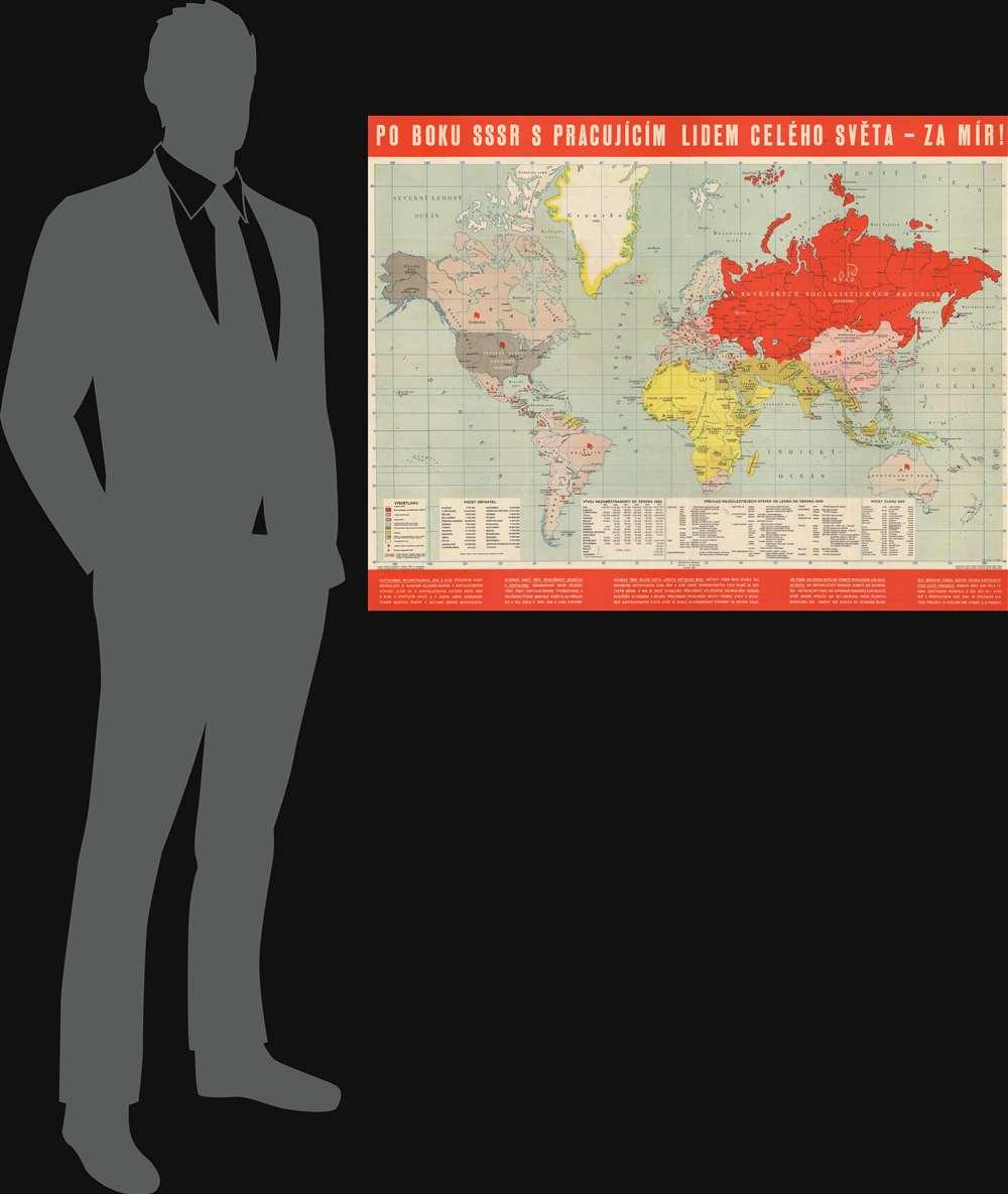 Po Boku SSSR S Pracujícím Lidem Celého Světa - za Mír! / By The Side Of The USSR With The Working People Around The World - For Peace! - Alternate View 1