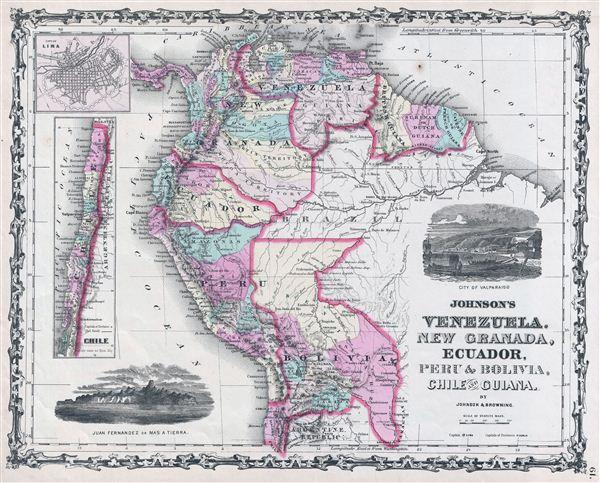 Johnson's Venezuela, New Granada, Ecuador, Peru & Bolivia, Chile and Guiana. - Main View
