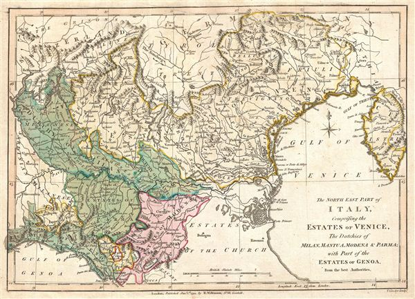 The North East Part of Italy, Comprising the Estates of Venice, The Dutchies of Milan, Mantua, Modena & Parma; with Part of the Estates of Genoa, From the best Authorities.