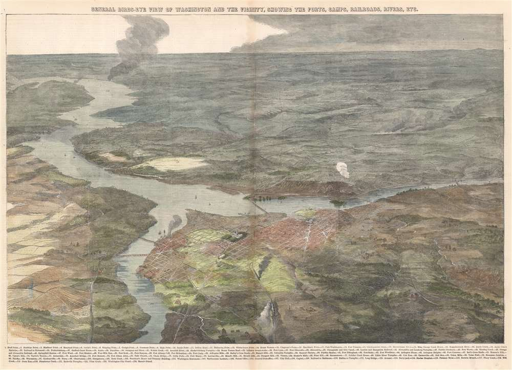General Birds-Eye View of Washington and the Vicinity, Showing the Forts, Camps, Railroads, Rivers, etc. - Main View