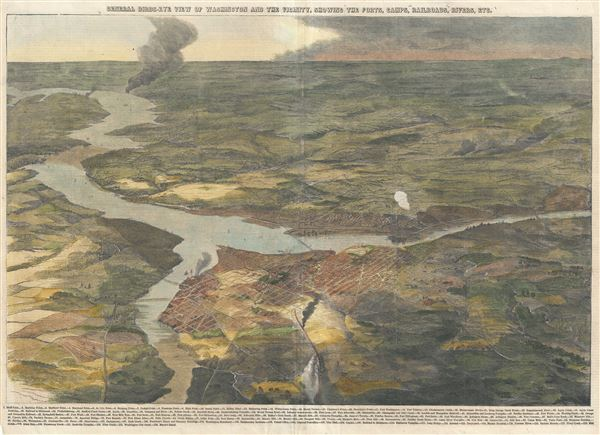 General Birds-Eye View of Washington and the Vicinity, Showing the Forts, Camps, Railroads, Rivers, etc.