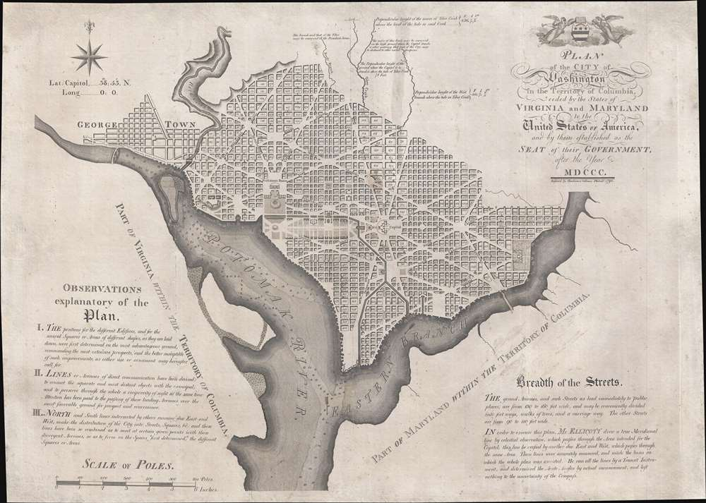 Plan of the City of Washington in the Territory of Columbia, ceded by the States of Virginia and Maryland to the United States of America, and by them established as the Seat of their Government, after the year MDCCC.
