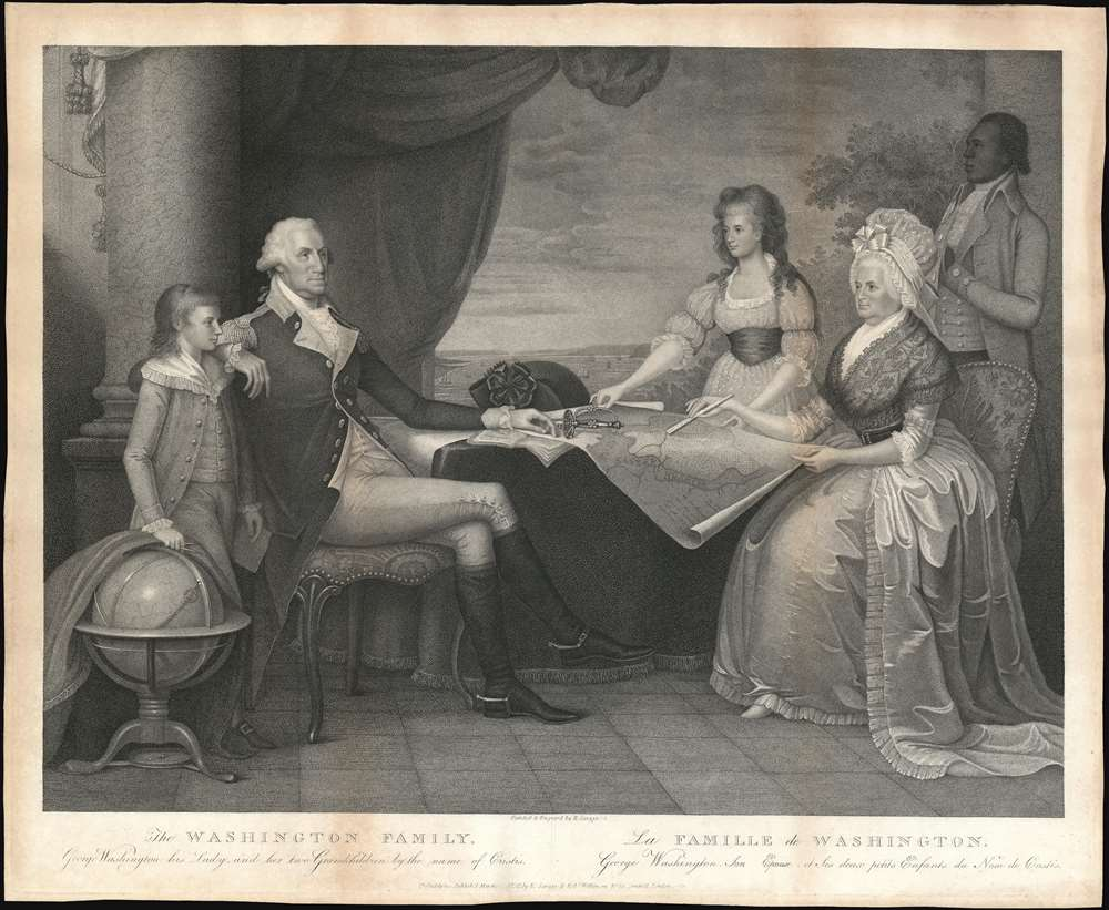 The Washington Family.  George Washington his Lady, and her two Grandchildren by the name of Curstis. / La Famille de Washington.  George Washington, Son Espose, et ses duex petits Enfants du Nom de Custis.