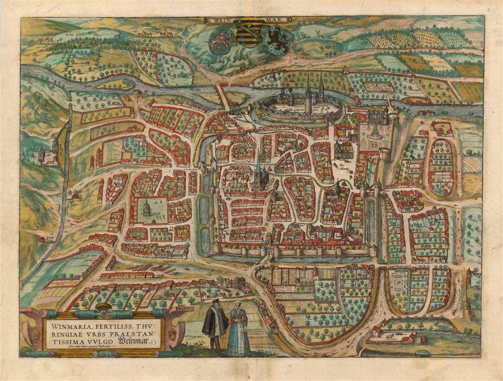 Winmaria, Fertliss. Thuringiae Urbs Praestantissima Vulgo Weinmar. Johann Wolfius Rector Gymnasii Ratisbonensis F. C. - Main View