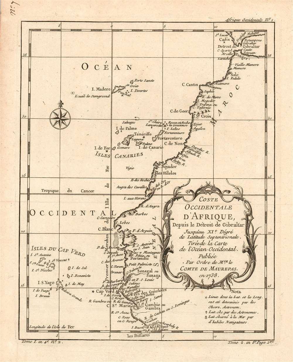 Coste Occidentale D'Afrique, Depuis le Détroit de Gibraltar Jusqu'au XI.e Degré de Latitude Septentrionale : Tirée de la Carte de l'Ocean Occidental, Publiée Par Ordre de MGR. le Comte De Maurepas en 1738. - Main View