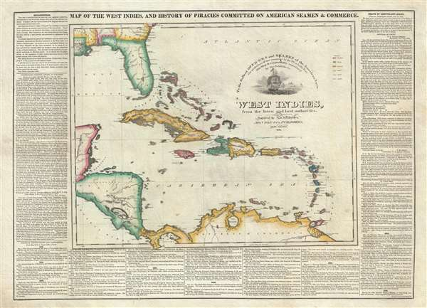 Map of the West Indies, and the History of Piracies Committed on American Seamen and Commerce. /  To the Gallant Officers and Seamen of the American Navy, the Protectors of our Commerce in the West India Seas this Map Is Respectfully Inscribed by the Publishers. / West Indies, from the latest and best authorities.