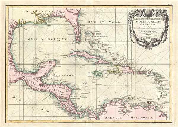 Carte geo-hydrographique du Golfe du Mexique et de ses isles. Construit d'apres les memoires les plus recens, et assujeties, pour l'emplacement de ces principales positions aux latitudes et longitudes, determinées par observation.