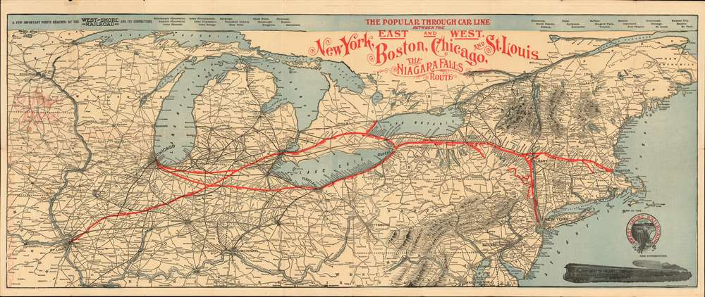 The Popular Through Car Line Between the East and West. New York, Boston, Chicago, and St. Louis. The Niagara Falls Route. - Main View