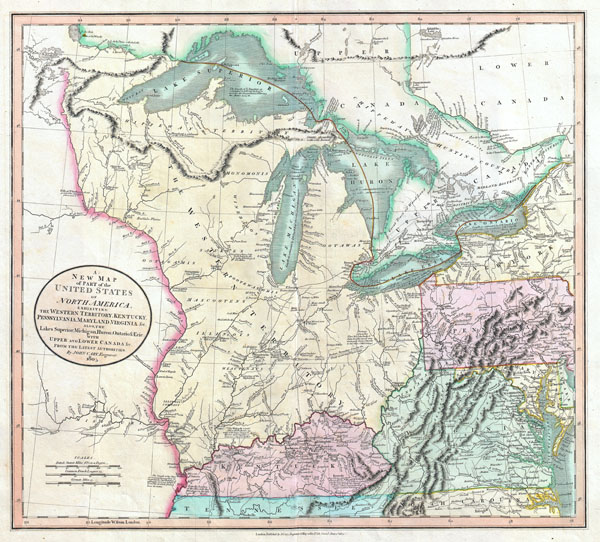 A New Map of Part of the United States of North America, exhibiting The Western Territory, Kentucky, Pennsylvania, Maryland, Virginia & C. Also, the Lakes Superior, Michigan, Huron, Ontario & Erie; with Upper and Lower Canada & C. From the Latest Authorities.