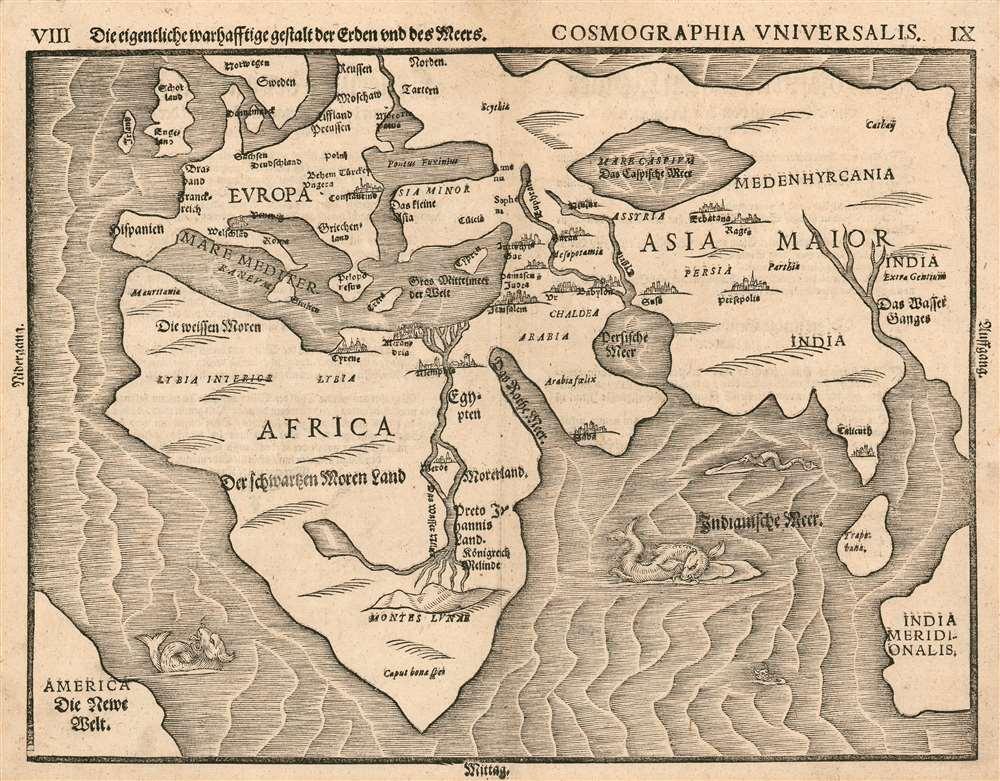 Die eigentliche warhafftige gestalt der Erden und des Meers. Cosmographia Universalis. - Main View