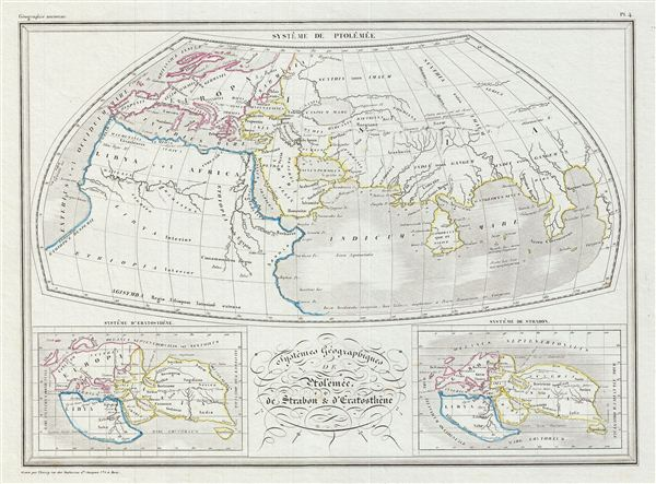 Systemes Geographiques de Ptolemee, de Strabon et d'Eratosthene.