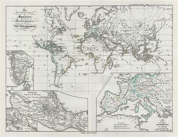 Die Besitzungen der Spanier und Portugiesen im XVIten Jahrhundert.