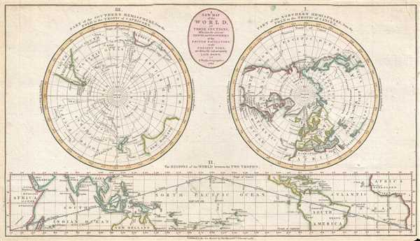 A New Map of the World in Three Sections; Wherein the Several Tracks and Discoveries of the British Navigators to the Present Time are distinctly and accurately Laid Down.