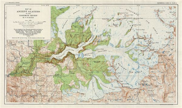 Map of Ancient Glaciers of the Yosemite Region By F. E. Matthes.
